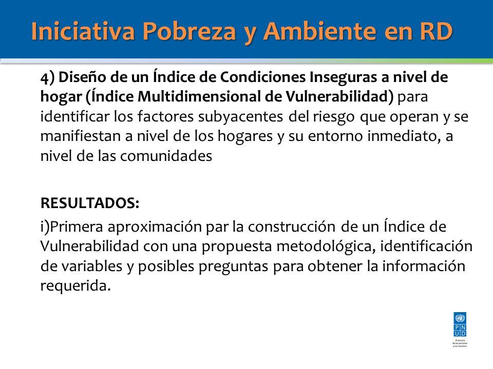 4) Diseño de un Índice de Condiciones Inseguras a nivel de hogar (Índice Multidimensional de Vulnerabilidad) para identificar los factores subyacentes