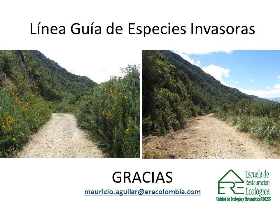 Línea Guía de Especies Invasoras GRACIAS mauricio.aguilar@erecolombia.com