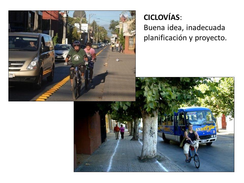 CICLOVÍAS: Buena idea, inadecuada planificación y proyecto.