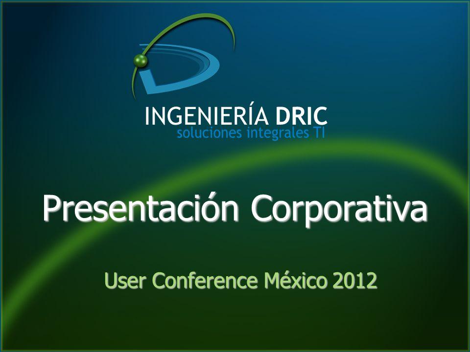 Presentación Corporativa User Conference México 2012