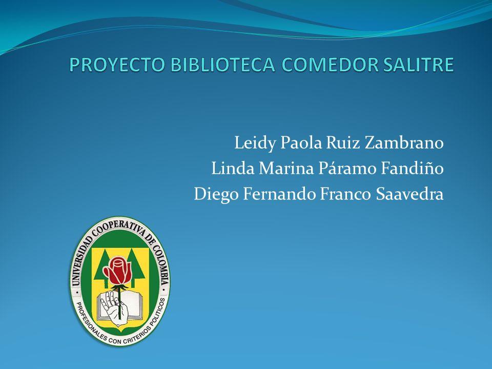 Leidy Paola Ruiz Zambrano Linda Marina Páramo Fandiño Diego Fernando Franco Saavedra