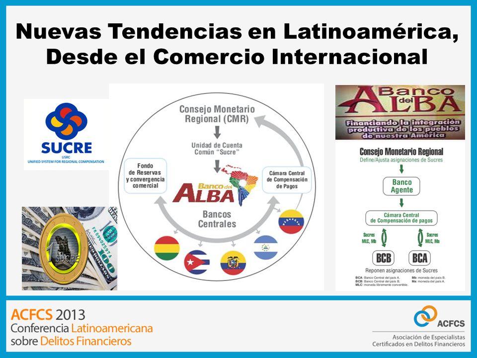 Nuevas Tendencias en Latinoamérica, Desde el Comercio Internacional