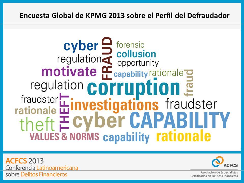 Encuesta Global de KPMG 2013 sobre el Perfil del Defraudador