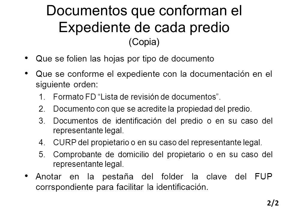 Que se folien las hojas por tipo de documento Que se conforme el expediente con la documentación en el siguiente orden: 1.Formato FD Lista de revisión de documentos.