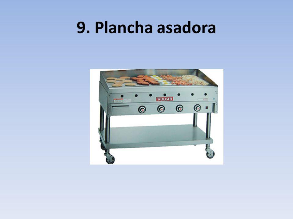9. Plancha asadora