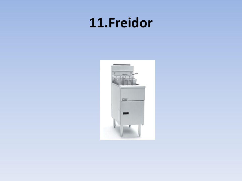 11.Freidor