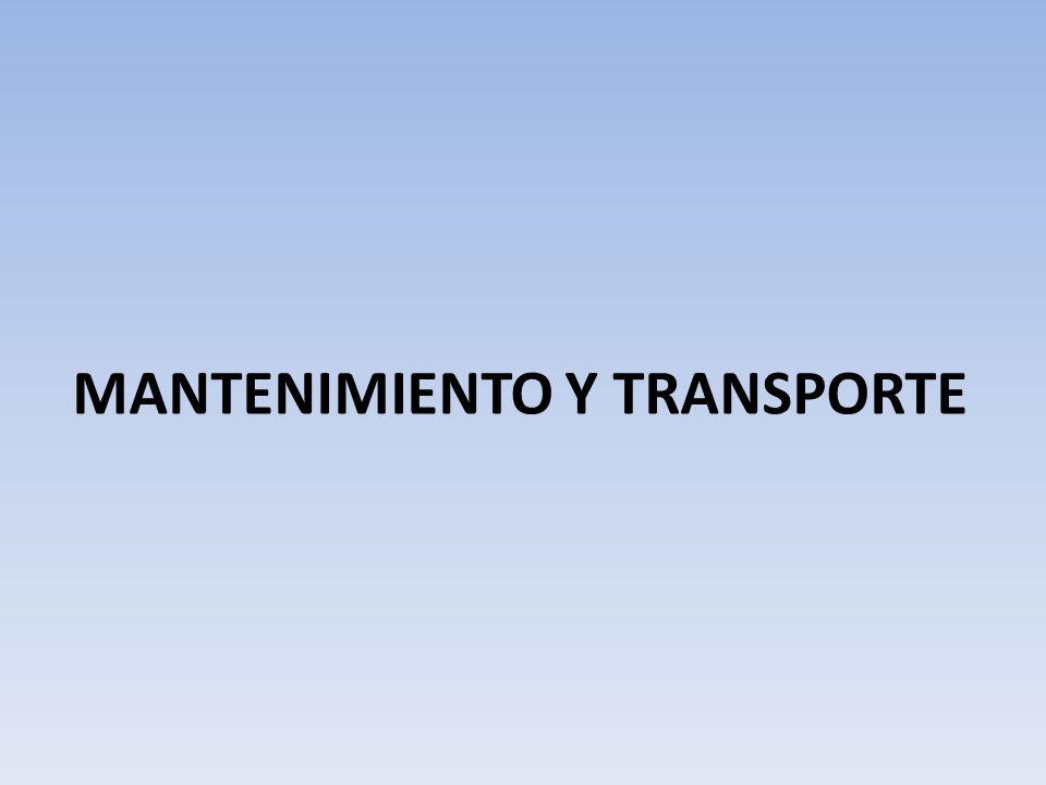 MANTENIMIENTO Y TRANSPORTE
