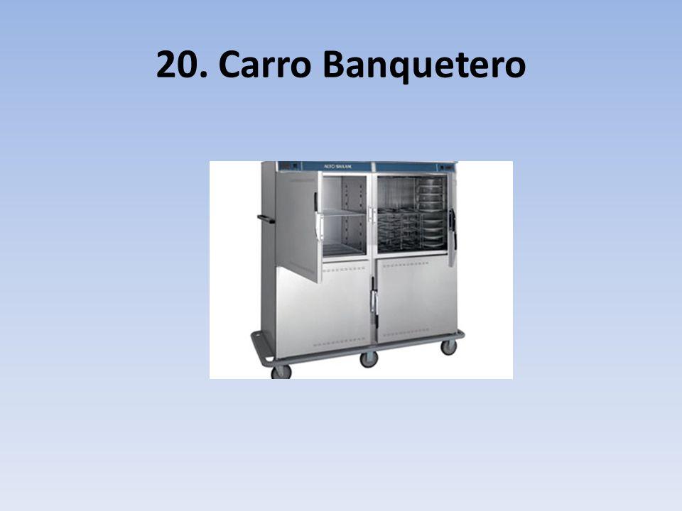 20. Carro Banquetero