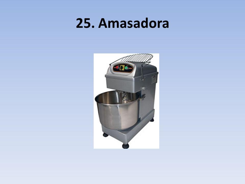 25. Amasadora