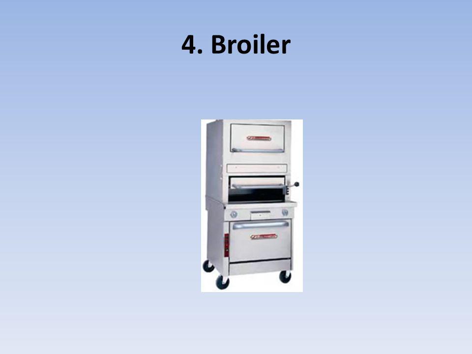 4. Broiler