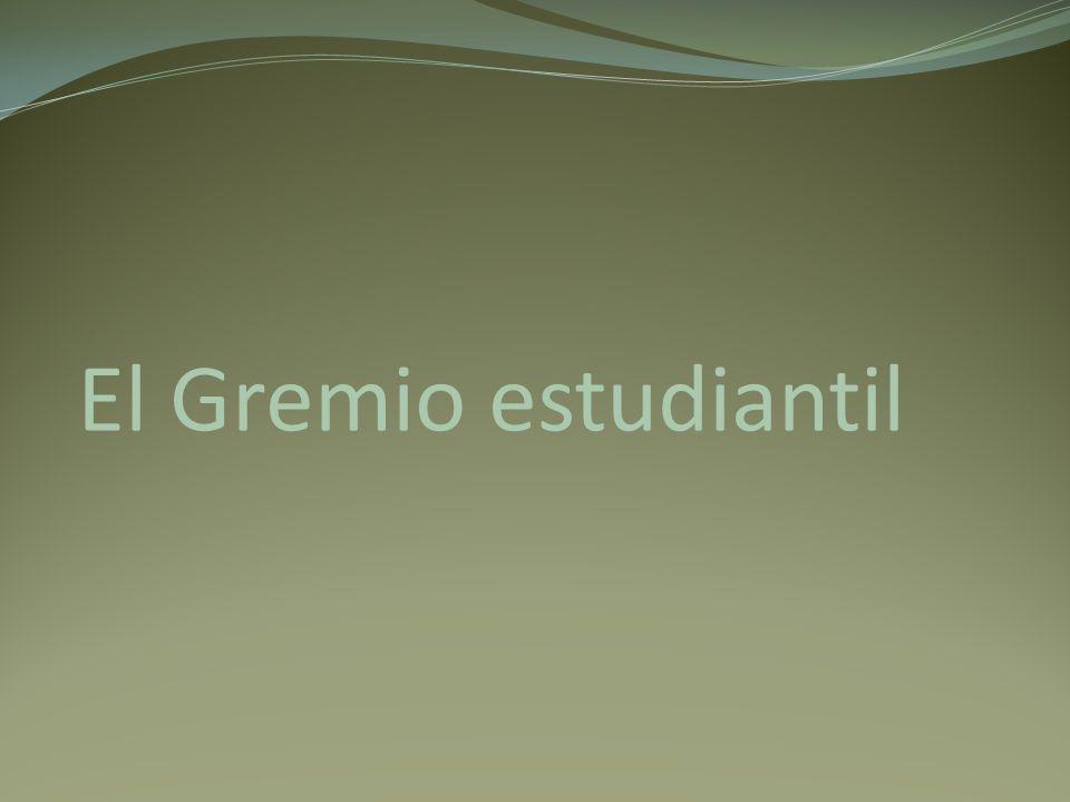El Gremio estudiantil