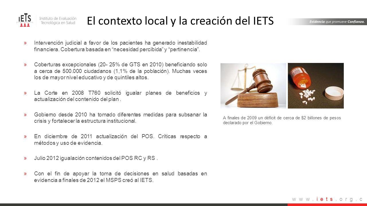 www.iets.org.c o »Intervención judicial a favor de los pacientes ha generado inestabilidad financiera. Cobertura basada en necesidad percibida y perti