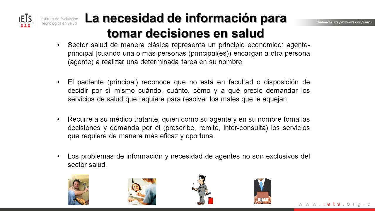 www.iets.org.c o Sector salud de manera clásica representa un principio económico: agente- principal [cuando una o más personas (principal(es)) encarg