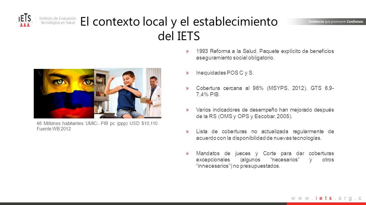 www.iets.org.c o »1993 Reforma a la Salud. Paquete explícito de beneficios aseguramiento social obligatorio. »Inequidades POS C y S. »Cobertura cercan