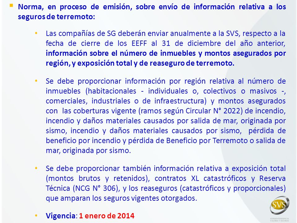 Norma, en proceso de emisión, sobre envío de información relativa a los seguros de terremoto: Las compañías de SG deberán enviar anualmente a la SVS,