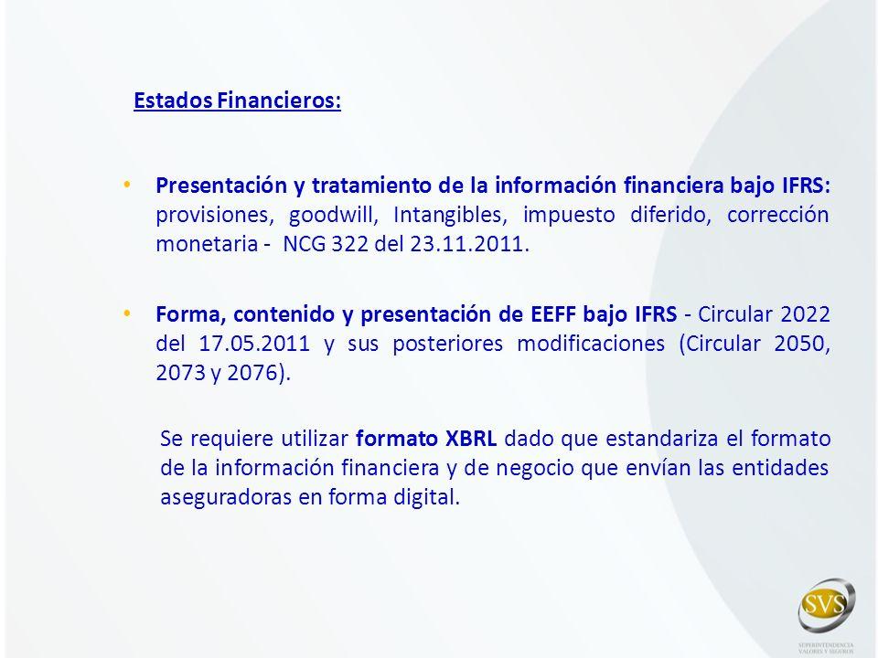 Estados Financieros: Presentación y tratamiento de la información financiera bajo IFRS: provisiones, goodwill, Intangibles, impuesto diferido, correcc