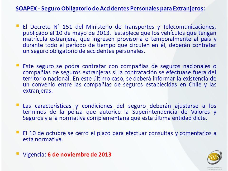 SOAPEX - Seguro Obligatorio de Accidentes Personales para Extranjeros: El Decreto N° 151 del Ministerio de Transportes y Telecomunicaciones, publicado