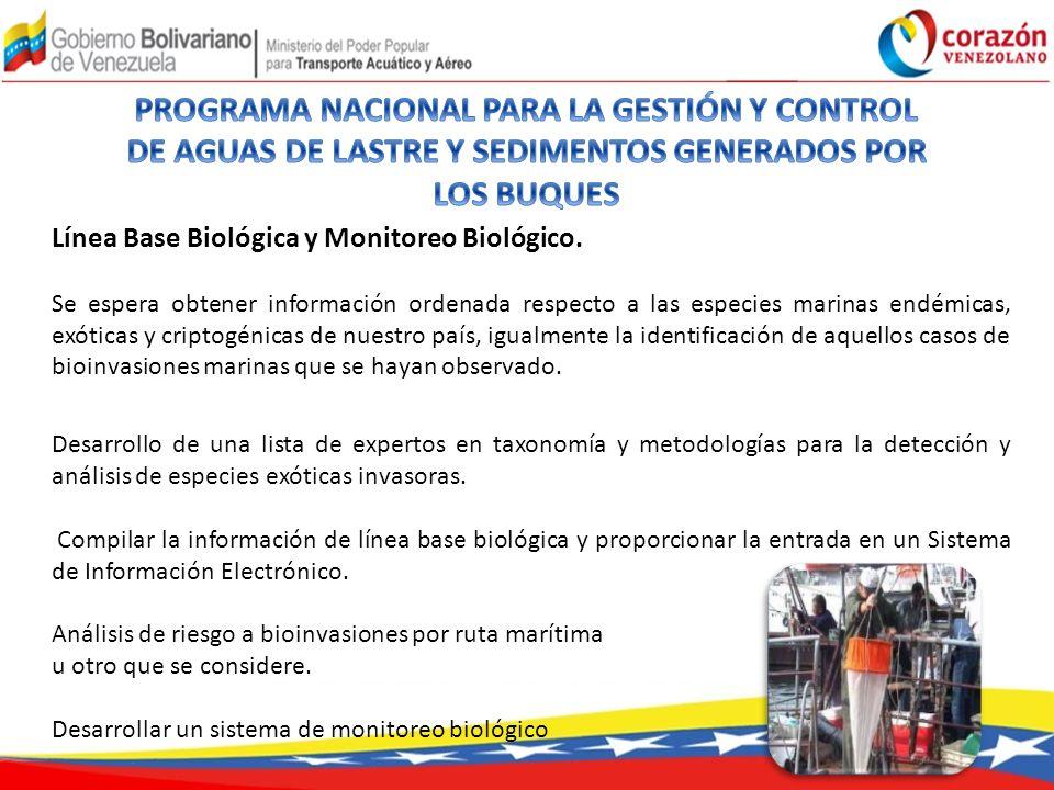 Línea Base Biológica y Monitoreo Biológico. Se espera obtener información ordenada respecto a las especies marinas endémicas, exóticas y criptogénicas