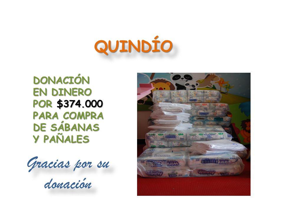 CAQUETÁ DONACIÓN EN DINERO POR $820.000 PARA COMPRA DE PAÑALES Y SÁBANAS