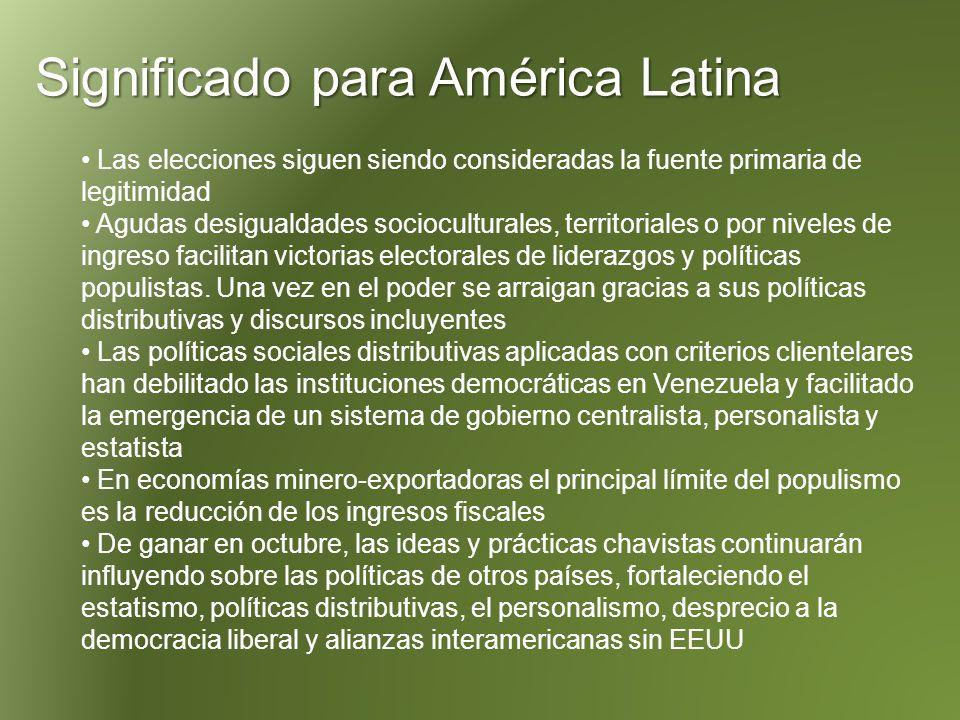 Las elecciones siguen siendo consideradas la fuente primaria de legitimidad Agudas desigualdades socioculturales, territoriales o por niveles de ingreso facilitan victorias electorales de liderazgos y políticas populistas.