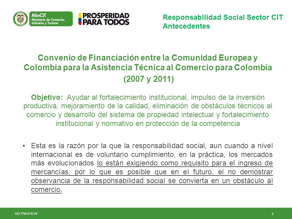 3 Responsabilidad Social Sector CIT Antecedentes GD-FM-016 V4 Convenio de Financiación entre la Comunidad Europea y Colombia para la Asistencia Técnic