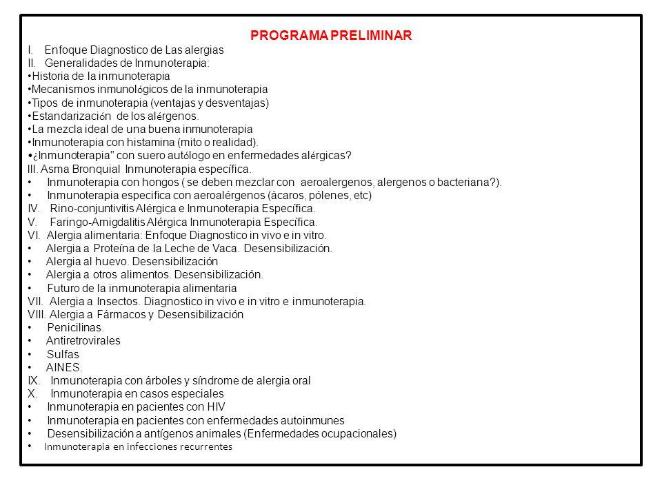 CONFERENCIAS 1.Modos de elección de la Inmunoterapia según la patología del paciente (Dr.