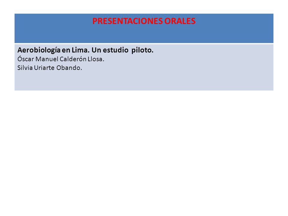PRESENTACIONES ORALES Aerobiología en Lima.Un estudio piloto.