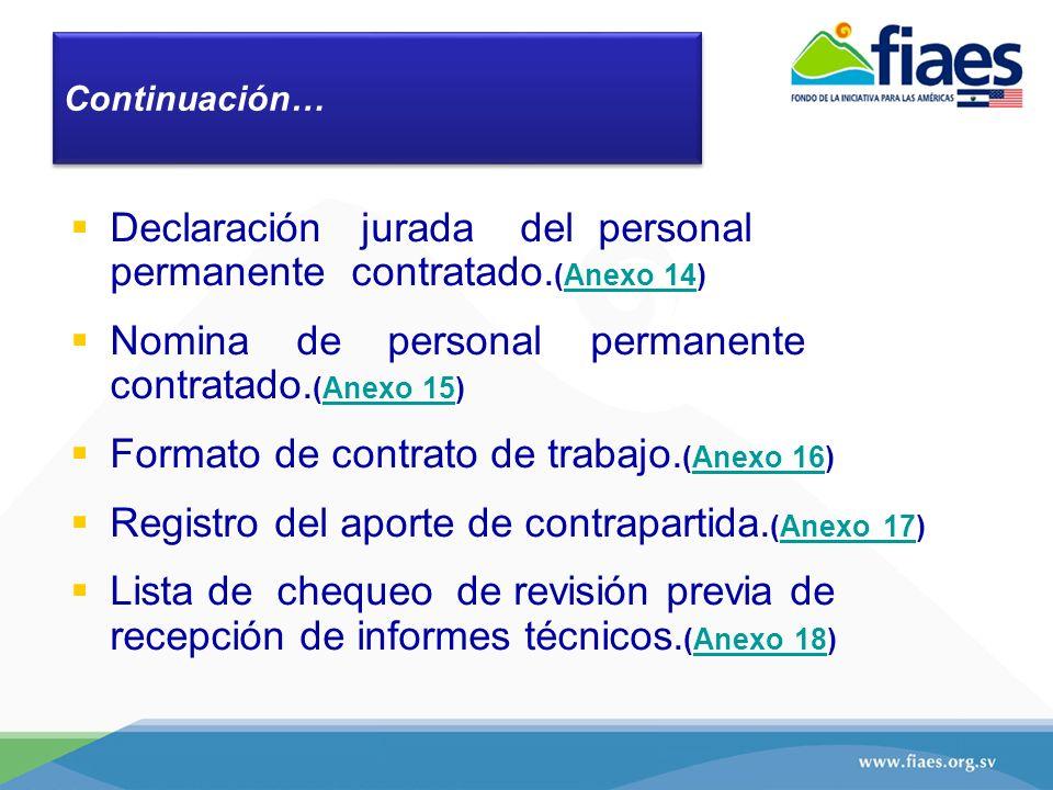 Declaración jurada del personal permanente contratado. (Anexo 14)Anexo 14 Nomina de personal permanente contratado. (Anexo 15)Anexo 15 Formato de cont