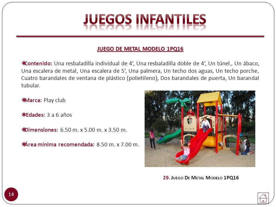 JUEGO DE METAL MODELO 1PQ16 Contenido: Una resbaladilla individual de 4, Una resbaladilla doble de 4, Un túnel., Un ábaco, Una escalera de metal, Una