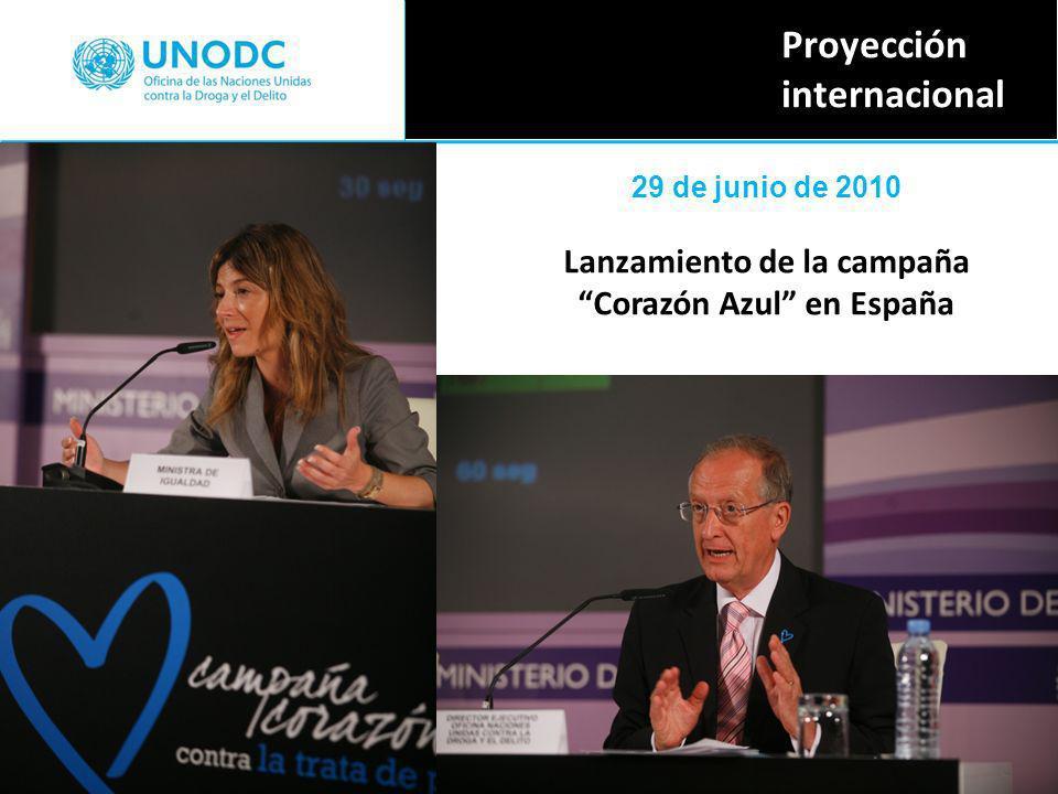 Proyección internacional 29 de junio de 2010 Lanzamiento de la campaña Corazón Azul en España