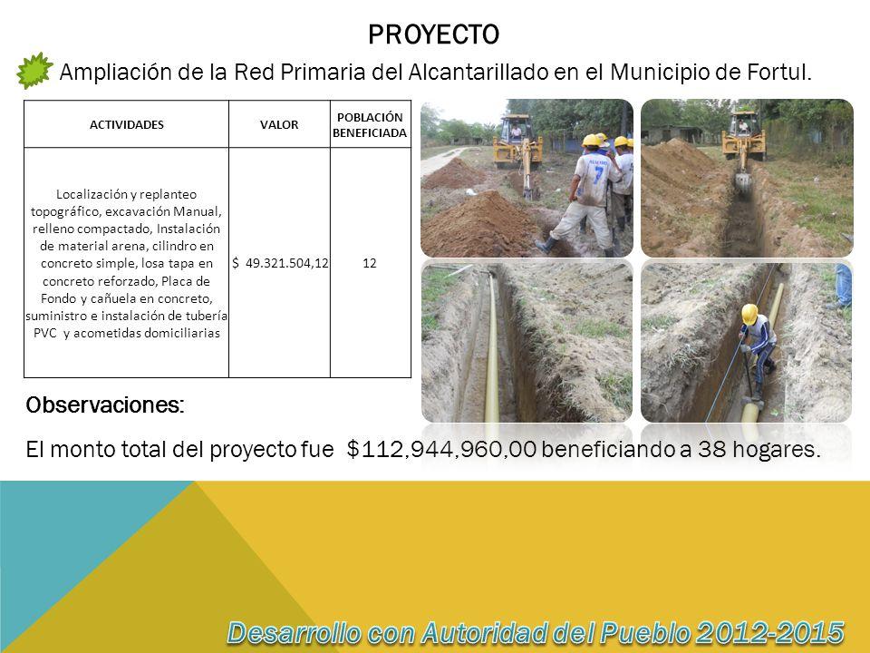 PROYECTO Ampliación de la Red Primaria del Alcantarillado en el Municipio de Fortul.
