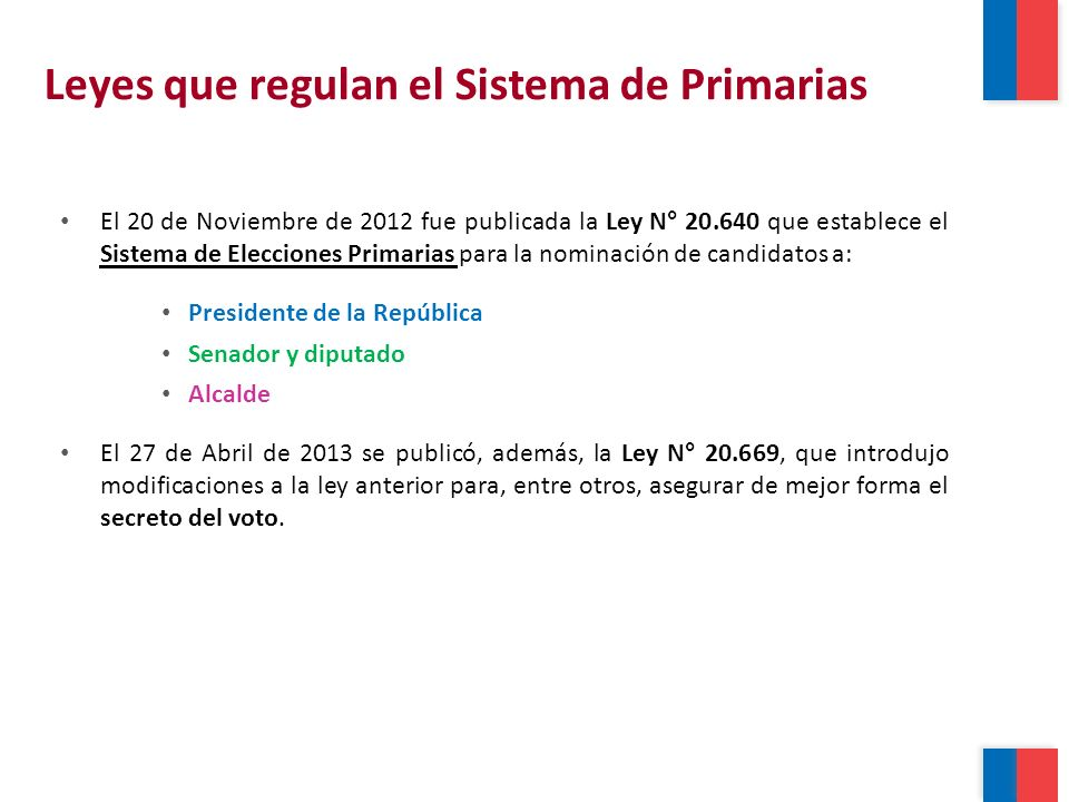 Por primera vez en Chile, el domingo 30 de Junio se elegirán los candidatos presidenciales de la Concertación y de la Coalición, en Primarias Abiertas, en las que podrán participar todos los electores (excepto los militantes PRI, PRO, Humanista, Ecologista Verde, Igualdad, Liberal, Ecologista Verde del Norte, Fuerza del Norte – 200.000 personas aprox.).