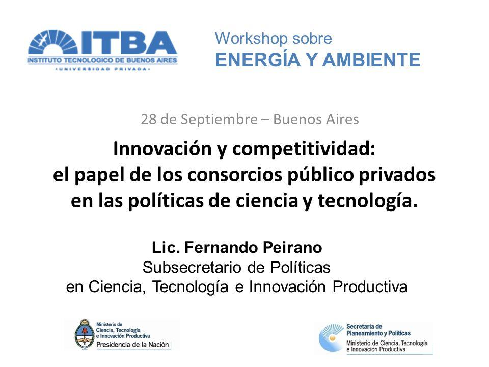 Innovación y competitividad: el papel de los consorcios público privados en las políticas de ciencia y tecnología.