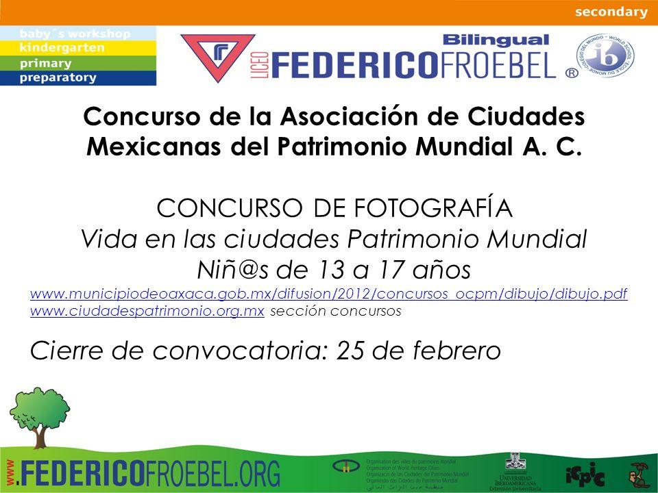 Concurso de la Asociación de Ciudades Mexicanas del Patrimonio Mundial A. C. CONCURSO DE FOTOGRAFÍA Vida en las ciudades Patrimonio Mundial Niñ@s de 1