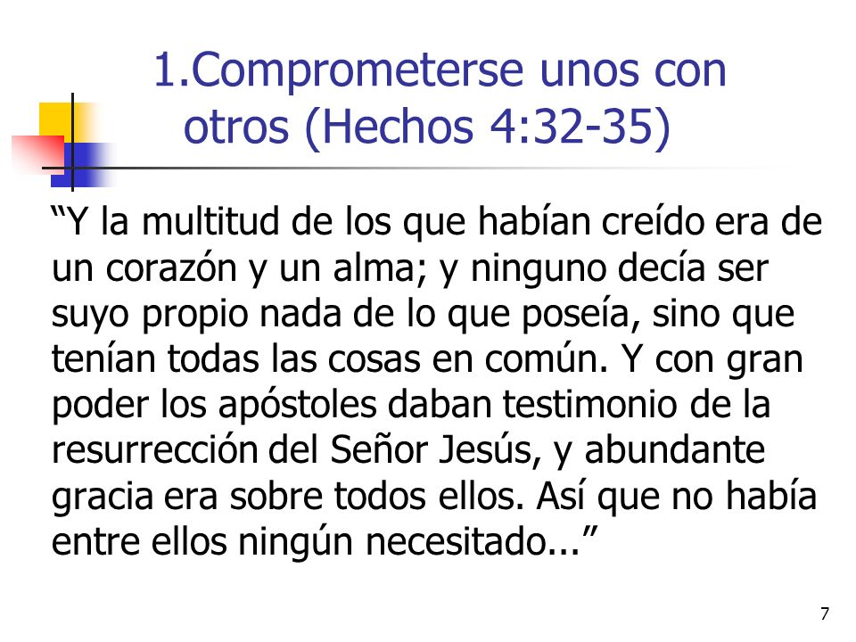 8...porque todos los que poseían heredades o casas, las vendían, y traían el precio de lo vendido, y lo ponían a los pies de los apóstoles; y se repartía a cada uno según su necesidad.