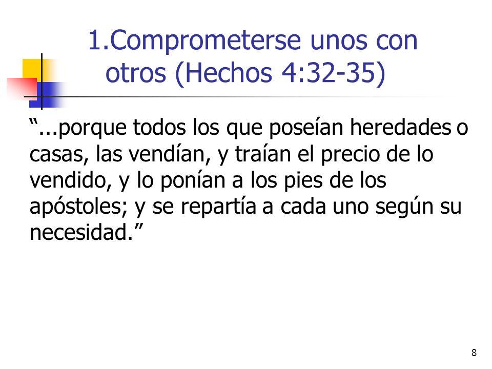 8...porque todos los que poseían heredades o casas, las vendían, y traían el precio de lo vendido, y lo ponían a los pies de los apóstoles; y se repar