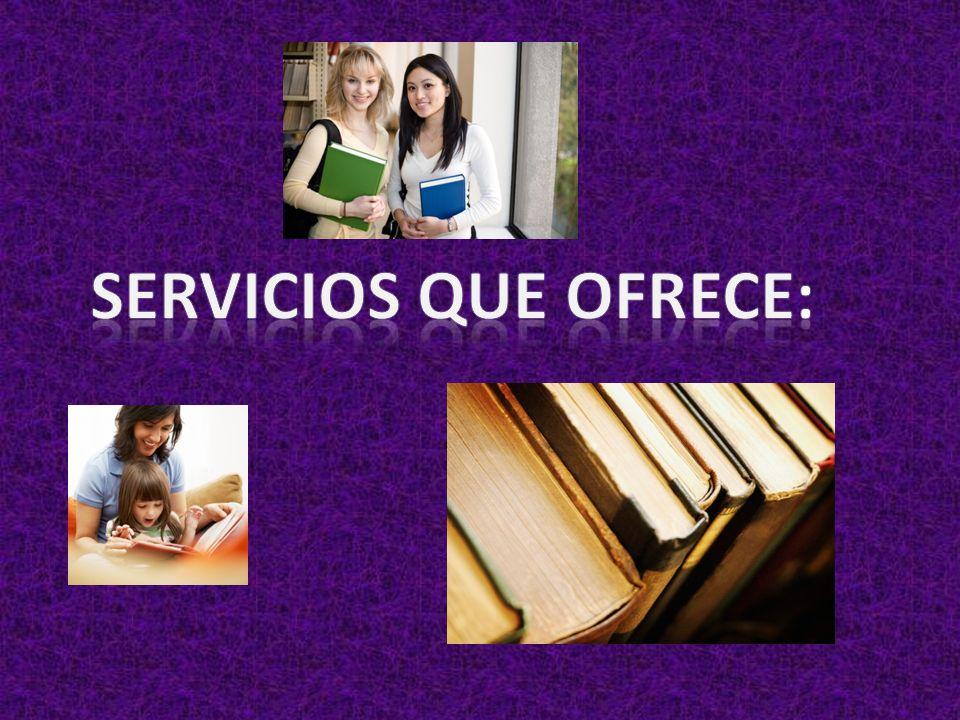 Sección Biblioteca Los servicios que proporciona esta Sección son:  Préstamo en Sala.