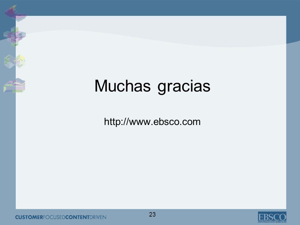 23 Muchas gracias http://www.ebsco.com