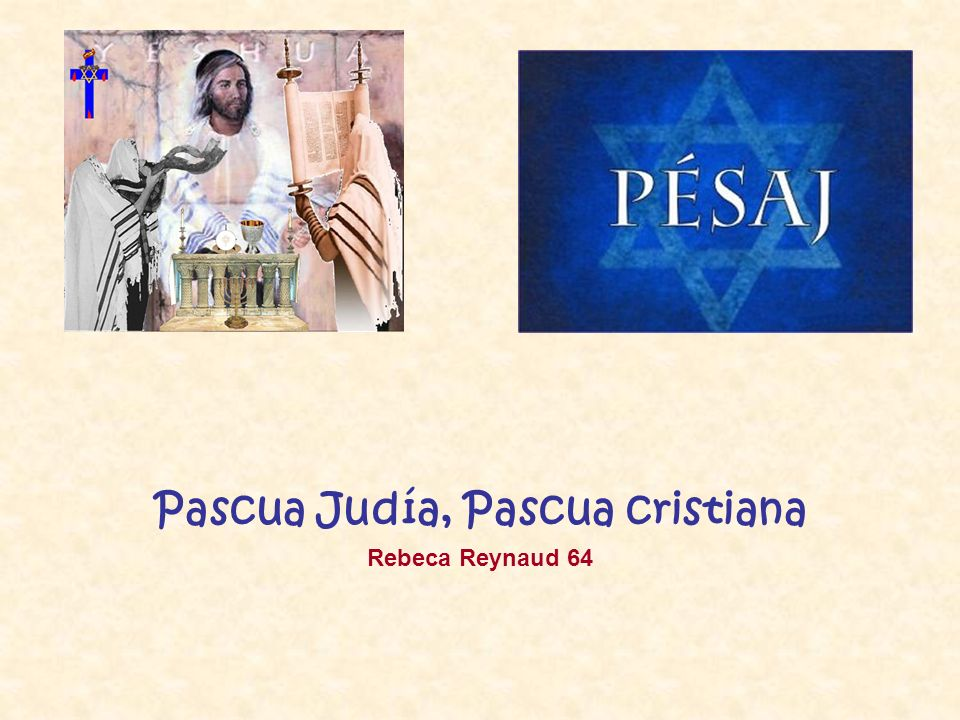 La celebración pascual de los judíos de hoy Todo comienza en la tarde del Seder.