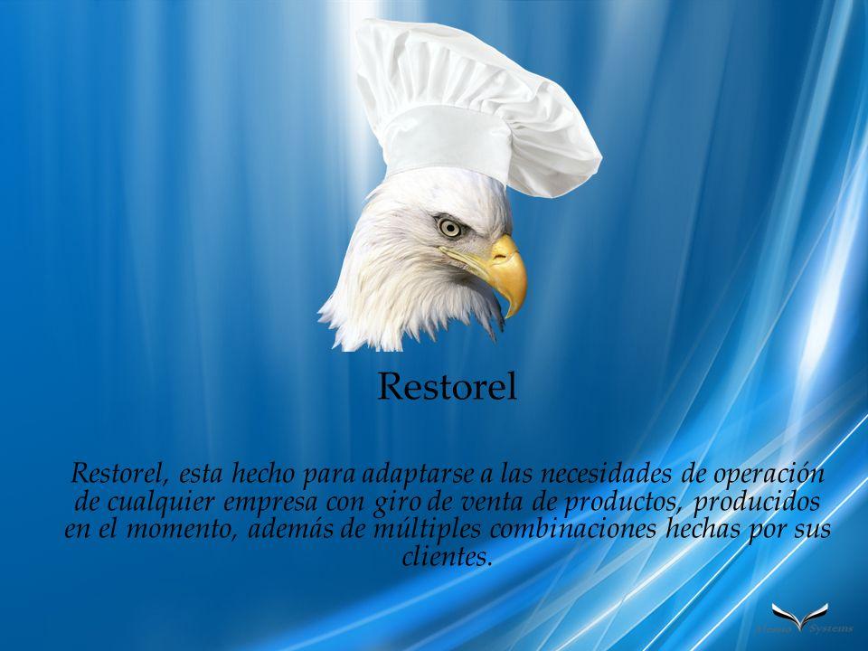 Restorel Restorel, esta hecho para adaptarse a las necesidades de operación de cualquier empresa con giro de venta de productos, producidos en el mome