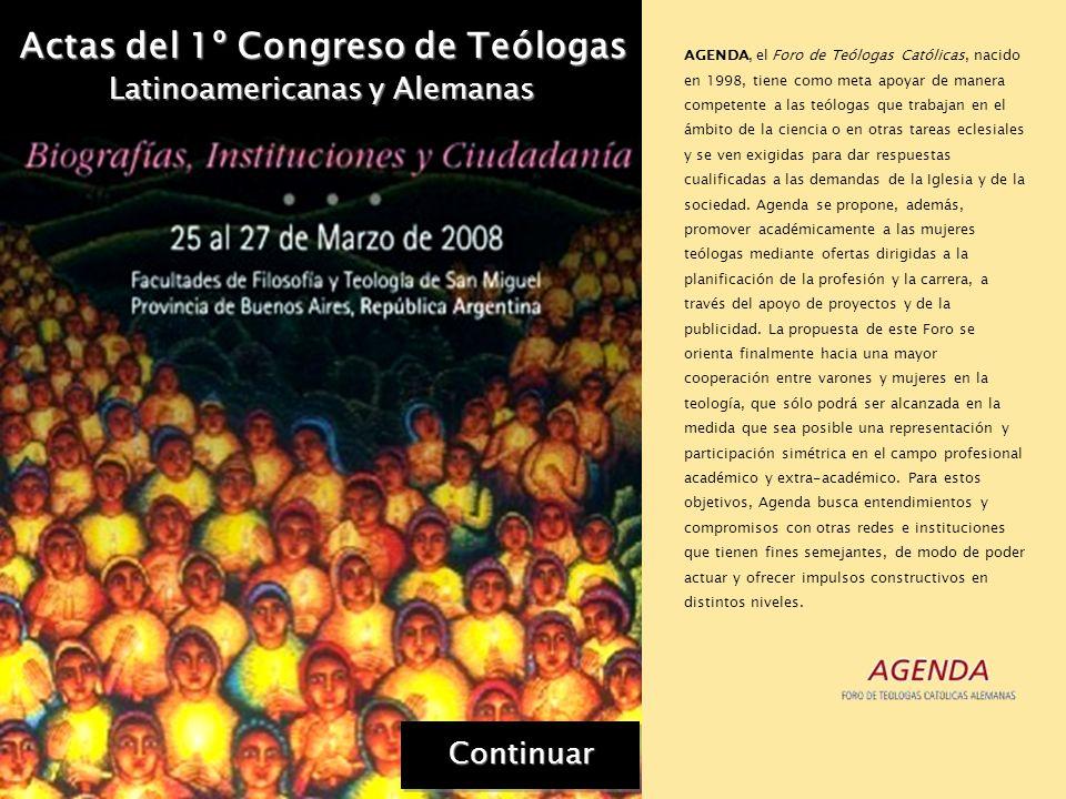 Actas del 1º Congreso de Teólogas Latinoamericanas y Alemanas El Primer Congreso de Teólogas Latinoamericanas y Alemanas es una convocatoria del Progr