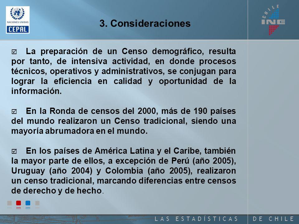 DE CHILELAS ESTADÍSTICAS 3. Consideraciones.
