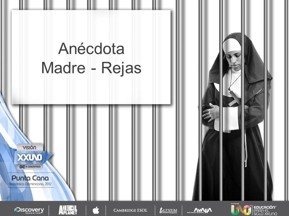 Anécdota Madre - Rejas