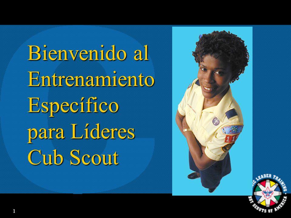 1 Bienvenido al Entrenamiento Específico para Líderes Cub Scout