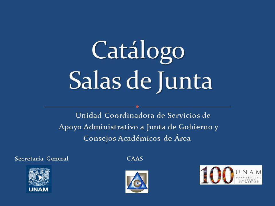 Unidad Coordinadora de Servicios de Apoyo Administrativo a Junta de Gobierno y Consejos Académicos de Área Secretaría General CAAS