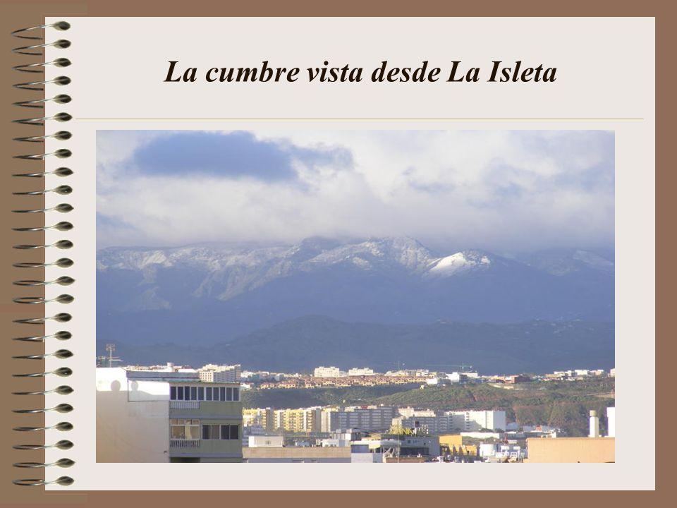 La cumbre vista desde La Isleta