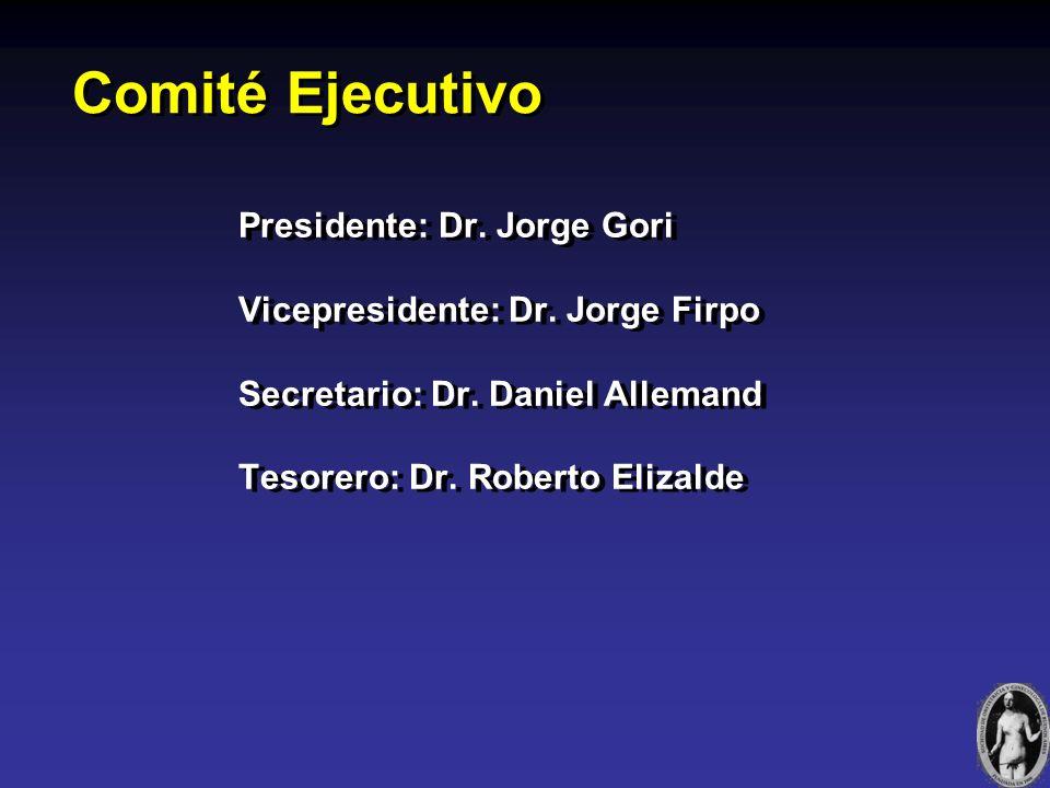 Presidente: Dr.Jorge Gori Vicepresidente: Dr. Jorge Firpo Secretario: Dr.