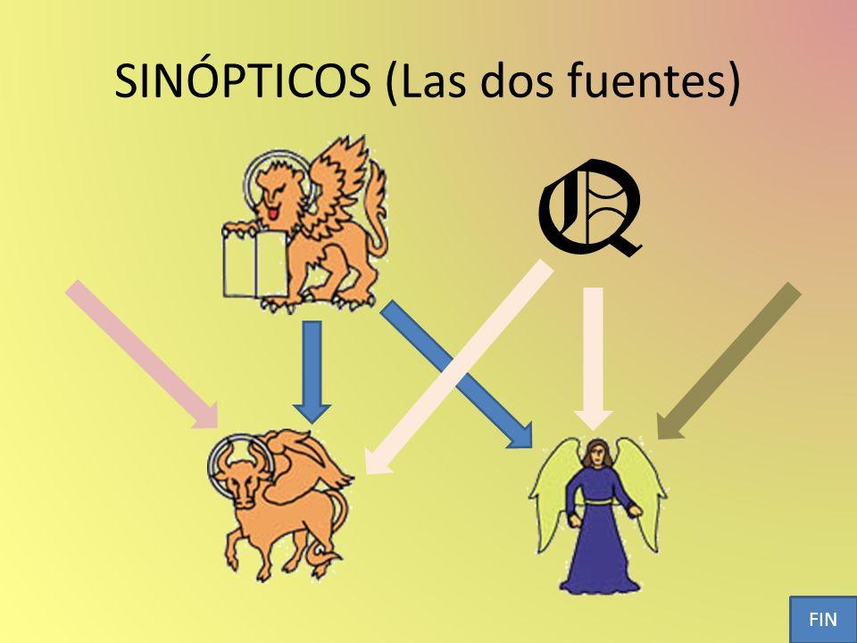 SINÓPTICOS (Las dos fuentes) Q FIN