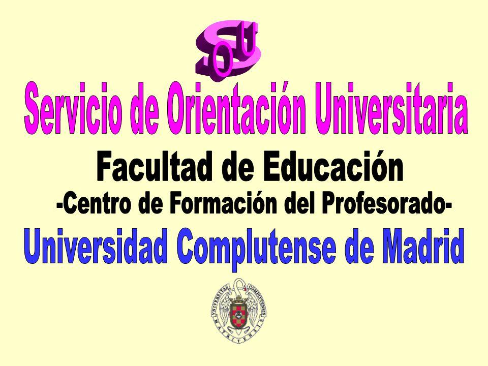SERVICIO DE ORIENTACIÓN UNIVERSITARIA FACULTAD DE EDUCACIÓN Centro de Formación del Profesorado Universidad Complutense de Madrid PLAN DE ACTIVIDADES AYUDA PARA LA INSECIÓN SOCIOLABORAL Programas\Área ACADÉMICAPROFESIONALPERSONAL INFORMATIVO Ya indicados en los programas de: B) Ayuda durante los estudios universitarios Conferencias, mesas redondas, etc.