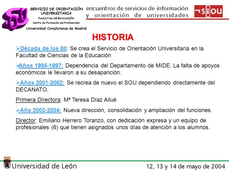 SERVICIO DE ORIENTACIÓN UNIVERSITARIA FACULTAD DE EDUCACIÓN Centro de Formación del Profesorado Universidad Complutense de Madrid ORGANIGRAMA DECANO DE LA FACULTAD COORDINADOR DEL SOU VICERRECTORADO DE ALUMNOS CONSEJO ASESOR COIE CONSEJO DIRECTIVO DEL SOU COORDINADOR ADJUNTO ÁREA ACADÉMICA PROFESORES ADSCRITOS ÁREA PROFESIONAL PROFESORES ADSCRITOS ÁREA PERSONAL PROFESORES ADSCRITOS REL.